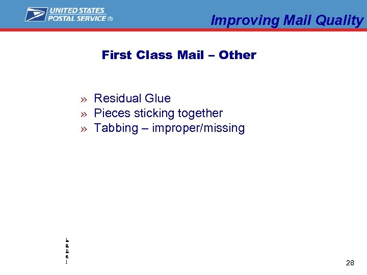 Improving Mail Quality First Class Mail – Other » Residual Glue » Pieces sticking