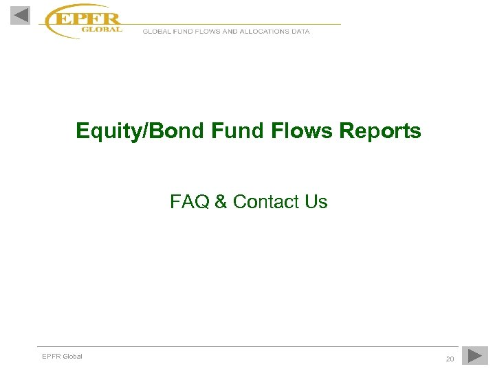 Equity/Bond Fund Flows Reports FAQ & Contact Us EPFR Global 20