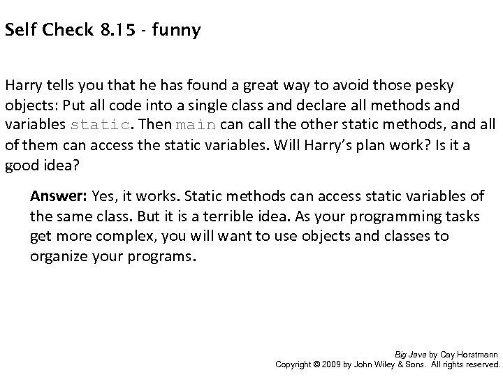 Self Check 8. 15 - funny Harry tells you that he has found a
