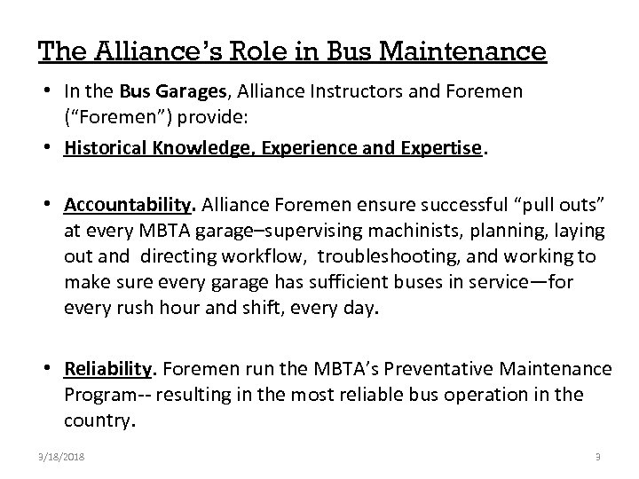 The Alliance's Role in Bus Maintenance • In the Bus Garages, Alliance Instructors and