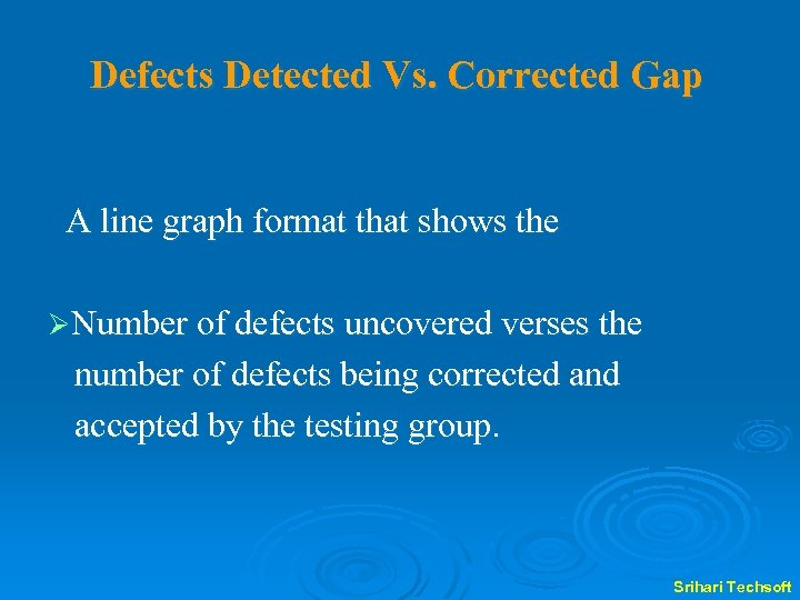 Defects Detected Vs. Corrected Gap A line graph format that shows the ØNumber of