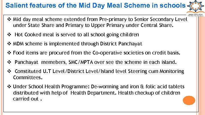 Salient features of the Mid Day Meal Scheme in schools v Mid day meal