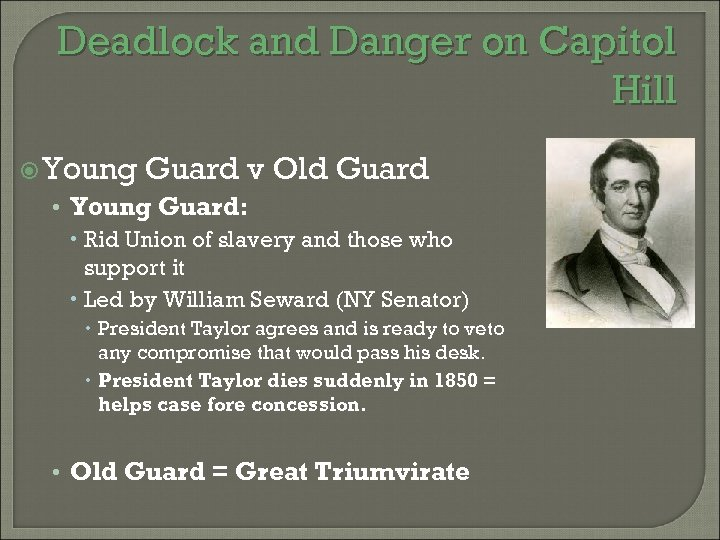 Deadlock and Danger on Capitol Hill Young Guard v Old Guard • Young Guard: