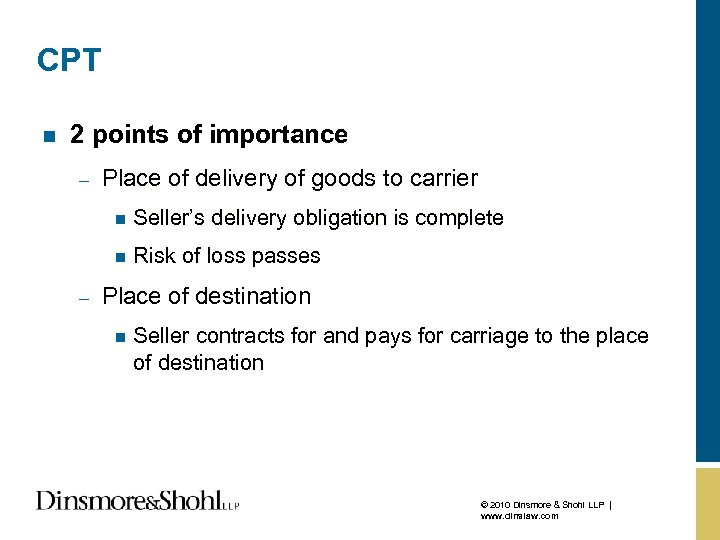 CPT n 2 points of importance – Place of delivery of goods to carrier