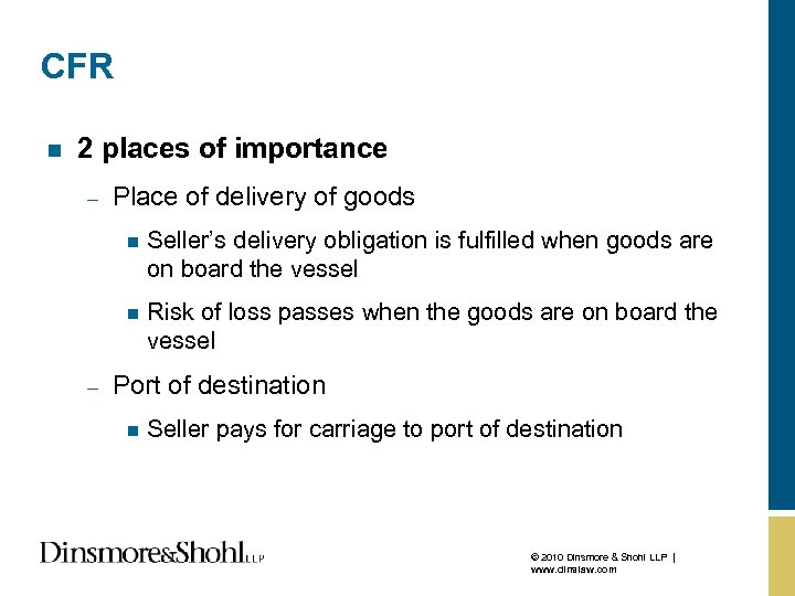 CFR n 2 places of importance – Place of delivery of goods n n