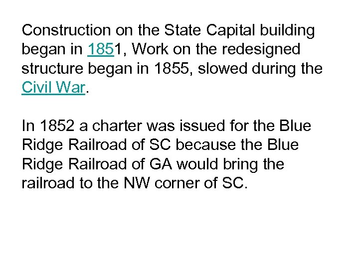 Construction on the State Capital building began in 1851, Work on the redesigned structure