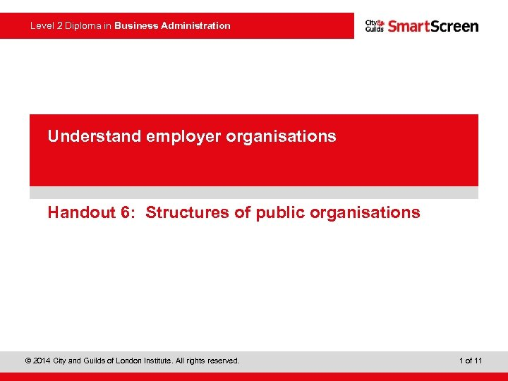 Level 2 Diploma in Business Administration • presentation Power. Point Understand employer organisations