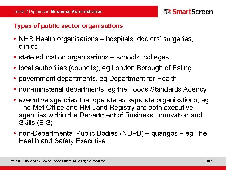 Level 2 Diploma in Business Administration Types of public sector organisations • NHS