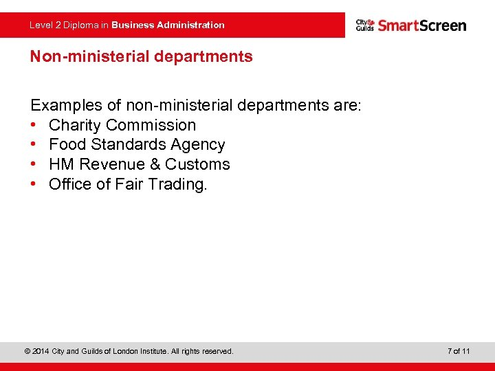 Level 2 Diploma in Business Administration Non-ministerial departments Examples of non-ministerial departments are: