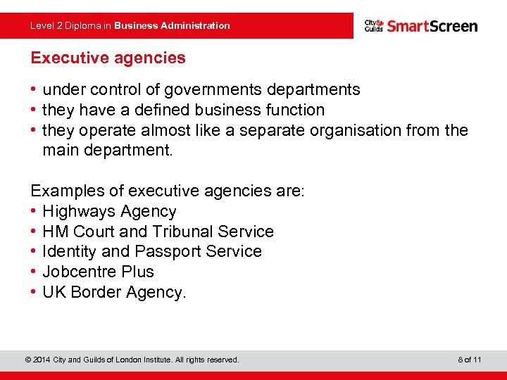 Level 2 Diploma in Business Administration Executive agencies • under control of governments