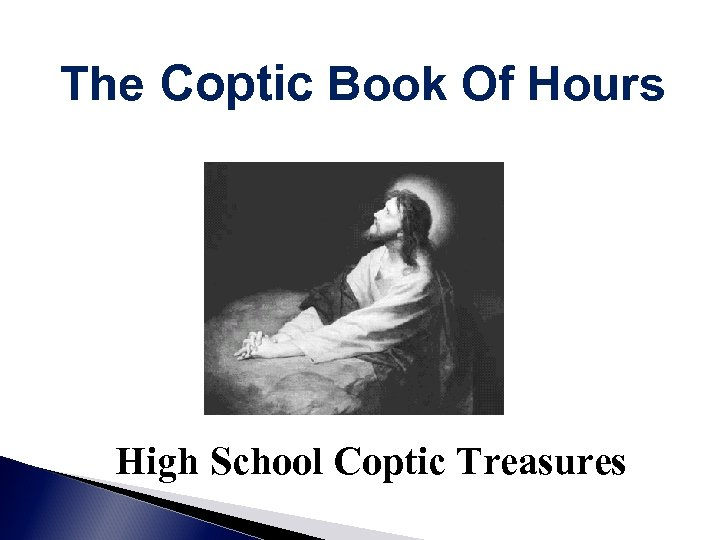 The Coptic Book Of Hours High School Coptic Treasures