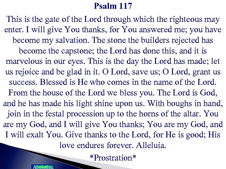 Psalm 117 This is the gate of the Lord through which the righteous may