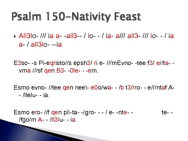 Psalm 150 -Nativity Feast All 3 lo- /// ia a- -all 3 -- /