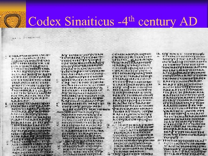 Codex Sinaiticus -4 th century AD
