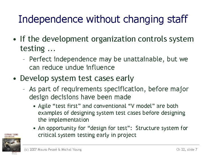 System Acceptance and Regression Testing c 2007 Mauro