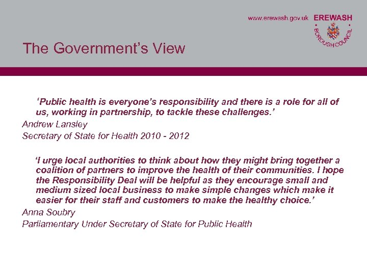 The Government's View 'Public health is everyone's responsibility and there is a role for