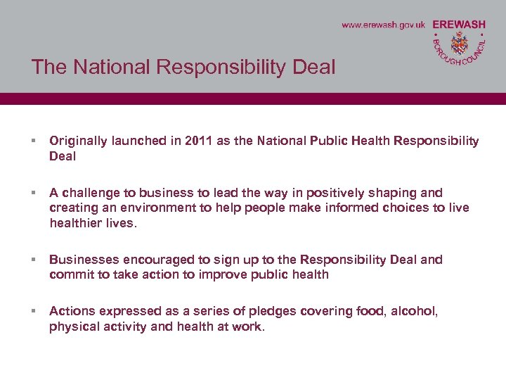 The National Responsibility Deal § Originally launched in 2011 as the National Public Health