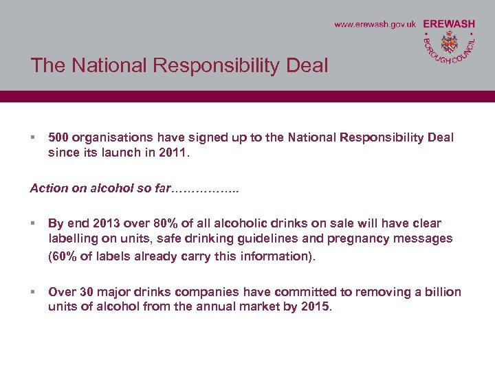 The National Responsibility Deal § 500 organisations have signed up to the National Responsibility