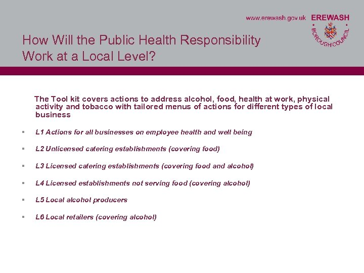 How Will the Public Health Responsibility Work at a Local Level? The Tool kit