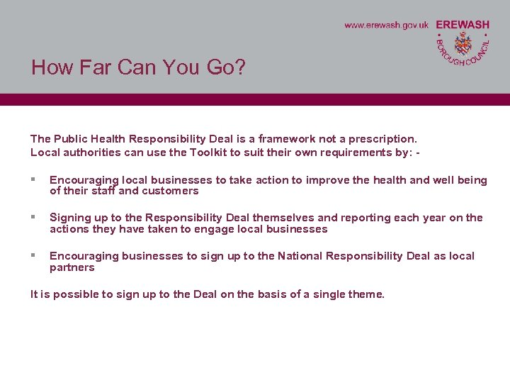 How Far Can You Go? The Public Health Responsibility Deal is a framework not