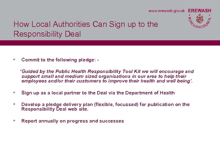 How Local Authorities Can Sign up to the Responsibility Deal § Commit to the