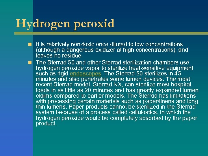Hydrogen peroxid n It is relatively non-toxic once diluted to low concentrations (although a