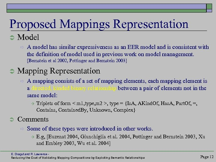 Proposed Mappings Representation Ü Model ð A model has similar expressiveness as an EER
