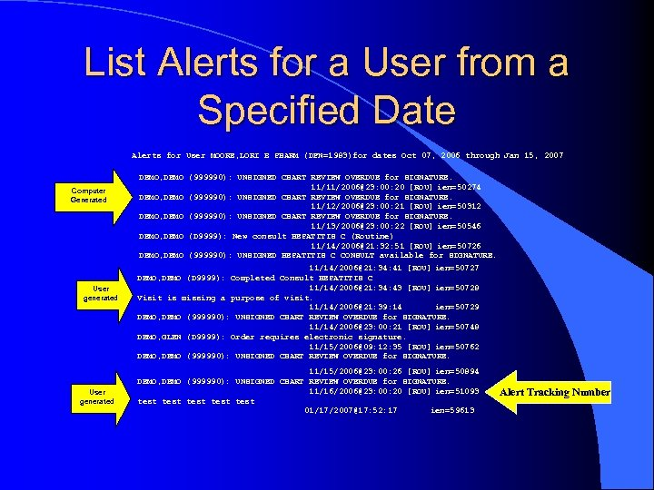 List Alerts for a User from a Specified Date Alerts for User MOORE, LORI