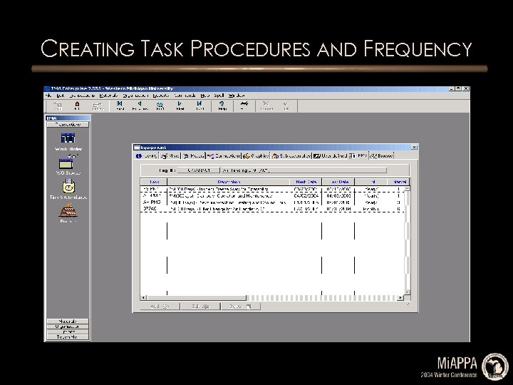 CREATING TASK PROCEDURES AND FREQUENCY