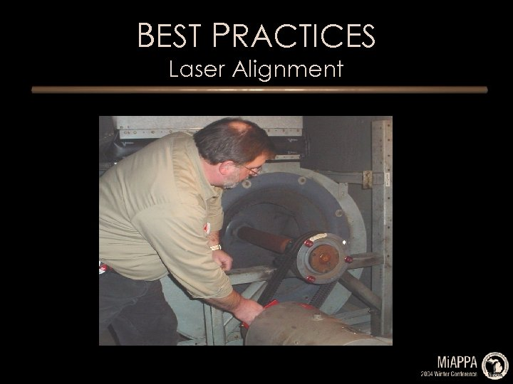 BEST PRACTICES Laser Alignment
