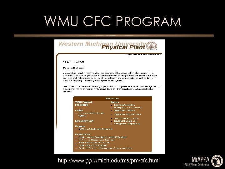 WMU CFC PROGRAM http: //www. pp. wmich. edu/ms/pm/cfc. html