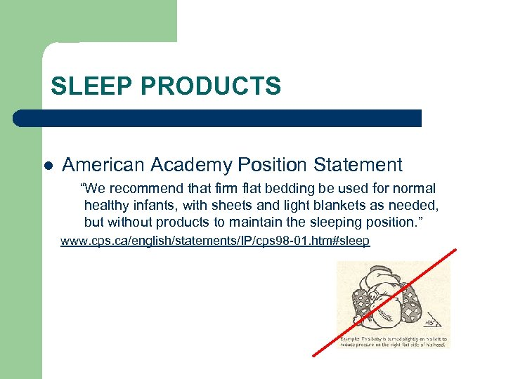 """SLEEP PRODUCTS l American Academy Position Statement """"We recommend that firm flat bedding be"""
