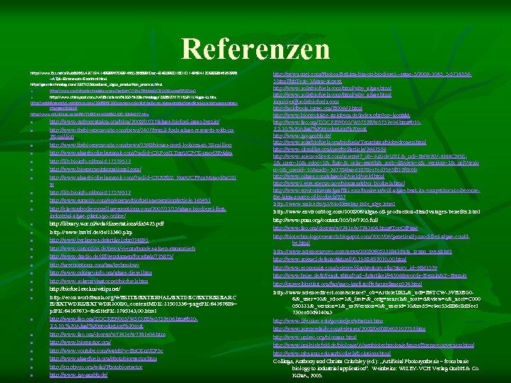 Referenzen http: //www. faz. net/s/Rub 80665 A 3 C 1 FA 14 FB 9967