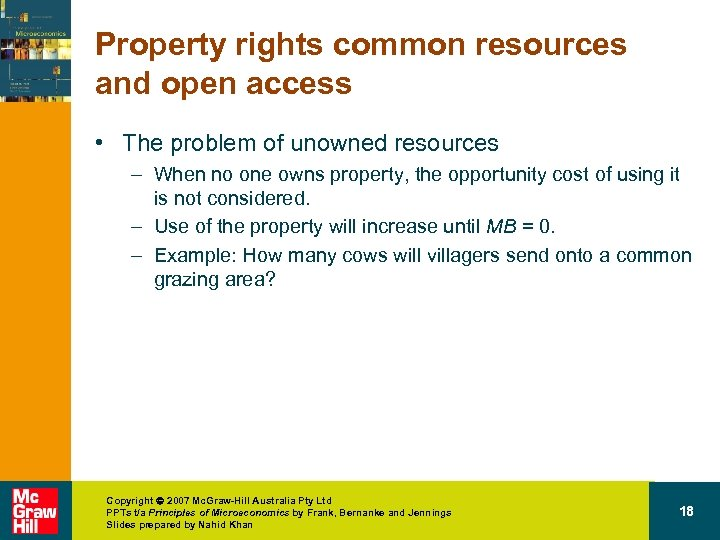 Property rights common resources and open access • The problem of unowned resources –