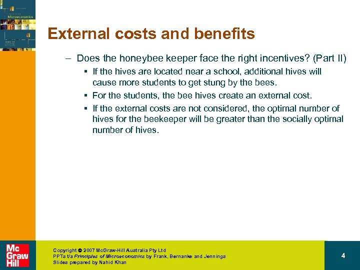 External costs and benefits – Does the honeybee keeper face the right incentives? (Part