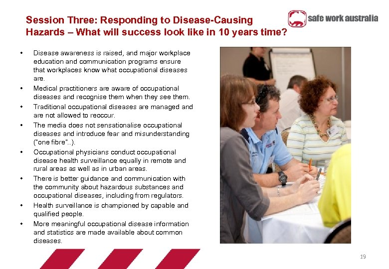Session Three: Responding to Disease-Causing Hazards – What will success look like in 10