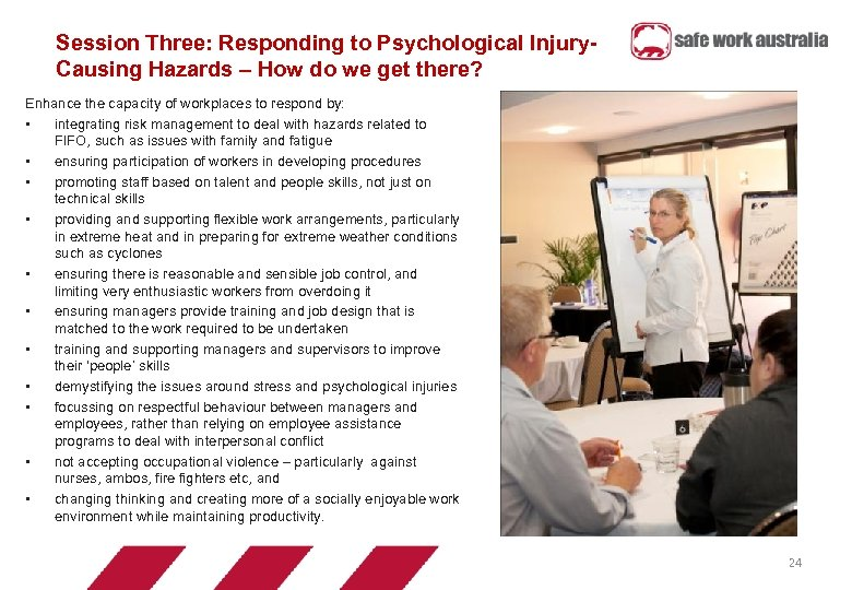 Session Three: Responding to Psychological Injury. Causing Hazards – How do we get there?