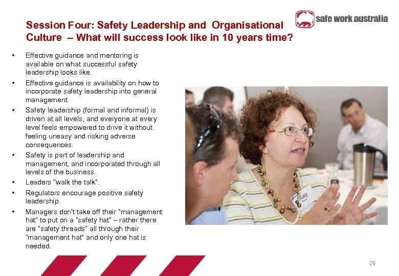 Session Four: Safety Leadership and Organisational Culture – What will success look like in