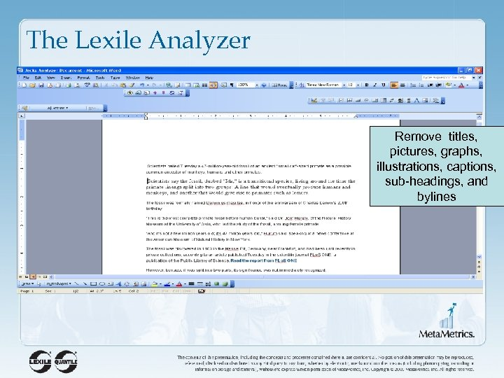 The Lexile Analyzer Remove titles, pictures, graphs, illustrations, captions, sub-headings, and bylines