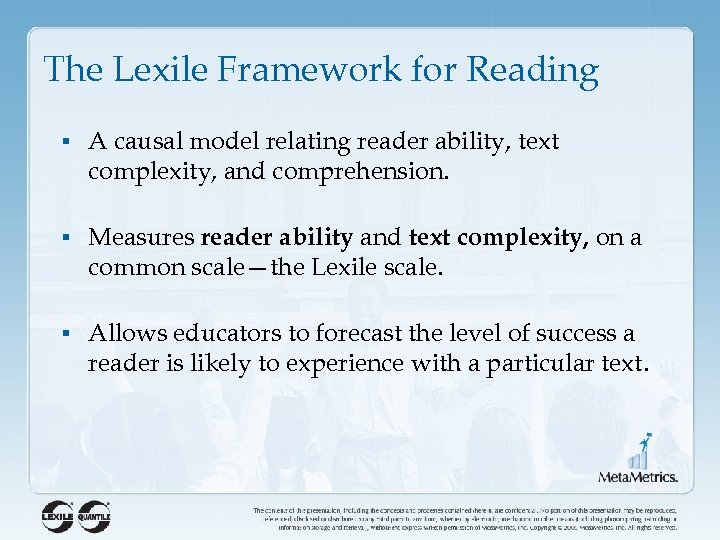 The Lexile Framework for Reading § A causal model relating reader ability, text complexity,