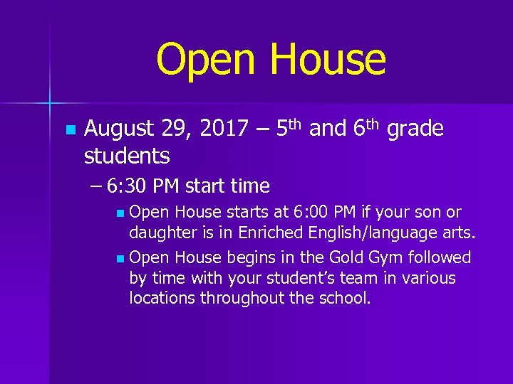 Open House n August 29, 2017 – 5 th and 6 th grade students