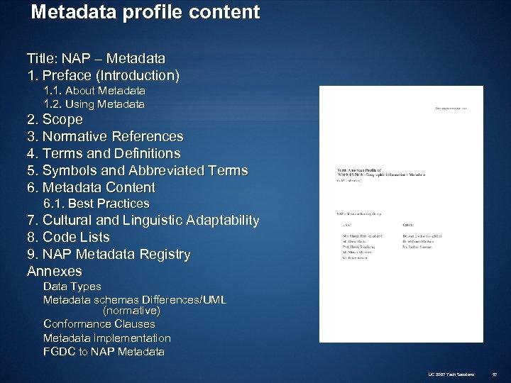 Metadata profile content Title: NAP – Metadata 1. Preface (Introduction) 1. 1. About Metadata