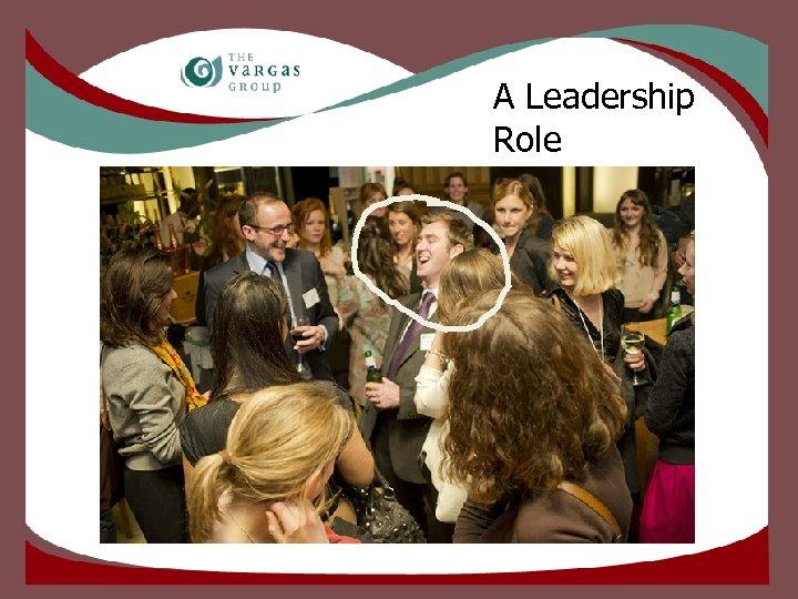 A Leadership Role