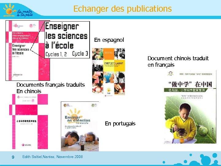 Echanger des publications En espagnol Document chinois traduit en français Documents français traduits En