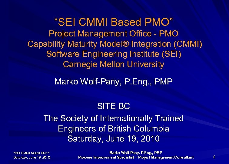 """SEI CMMI Based PMO"" Project Management Office - PMO Capability Maturity Model® Integration (CMMI)"