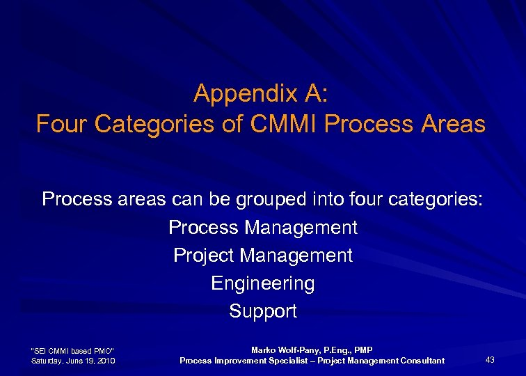 Appendix A: Four Categories of CMMI Process Areas Process areas can be grouped into