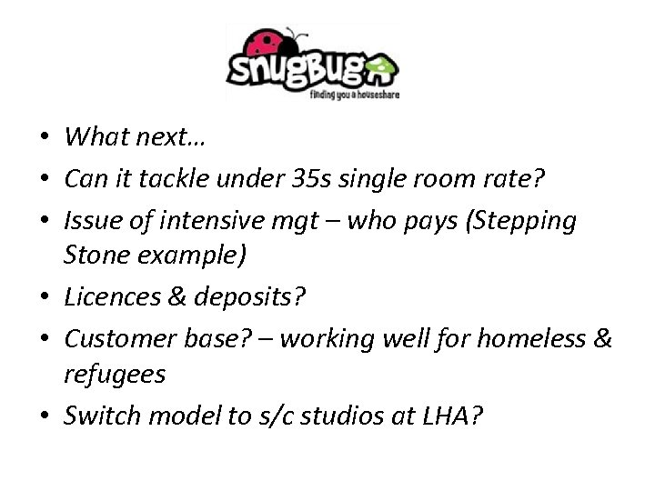 • What next… • Can it tackle under 35 s single room rate?