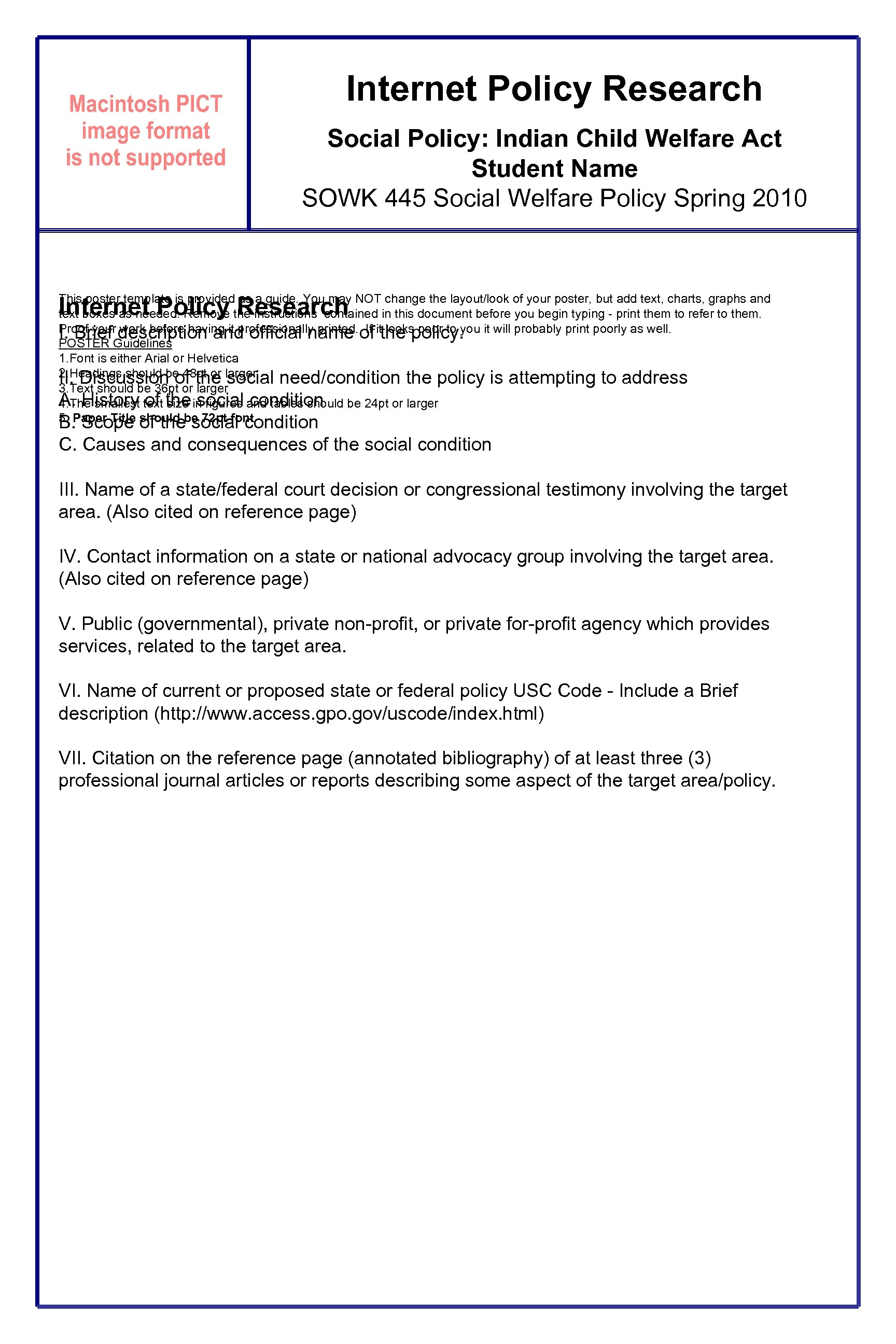 Internet Policy Research Social Policy: Indian Child Welfare Act Student Name SOWK 445 Social