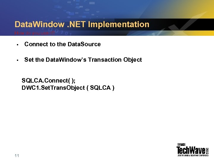Data. Window. NET Implementation How do you use it? § Connect to the Data.