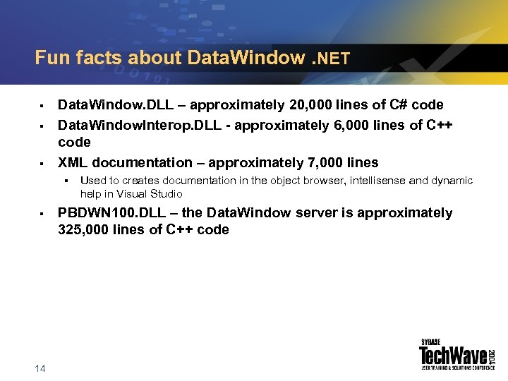 Fun facts about Data. Window. NET § § § Data. Window. DLL – approximately